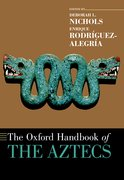 Cover for The Oxford Handbook of the Aztecs