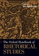 Cover for The Oxford Handbook of Rhetorical Studies - 9780197503607