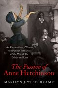 Cover for The Passion of Anne Hutchinson - 9780197506905