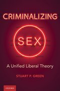 Cover for Criminalizing Sex - 9780197507483