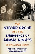 Cover for The Oxford Group and the Emergence of Animal Rights