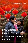 Cover for Remaking Families in Contemporary China