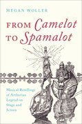Cover for From Camelot to Spamalot - 9780197511039