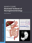 Cover for Mayo Clinic Illustrated Textbook of Neurogastroenterology