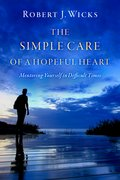 Cover for The Simple Care of a Hopeful Heart