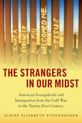 Cover for The Strangers in Our Midst