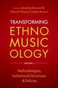 Cover for Transforming Ethnomusicology Volume I