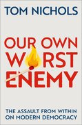 Cover for Our Own Worst Enemy