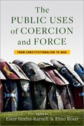 Cover for The Public Uses of Coercion and Force