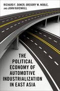Cover for The Political Economy of Automotive Industrialization in East Asia