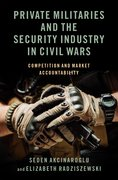 Cover for Private Militaries and the Security Industry in Civil Wars