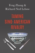 Cover for Taming Sino-American Rivalry