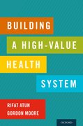 Cover for Building a High-Value Health System - 9780197528549
