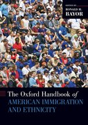 Cover for Oxford Handbook of American Immigration and Ethnicity