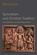 Cover for Syncretism and Christian Tradition
