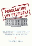 Cover for Prosecuting the President