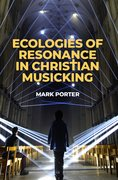 Cover for Ecologies of Resonance in Christian Musicking