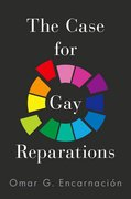 Cover for The Case for Gay Reparations