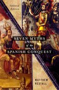 Cover for Seven Myths of the Spanish Conquest
