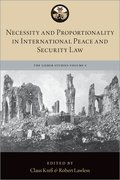 Cover for Necessity and Proportionality in International Peace and Security Law