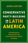 Cover for Conservative Party-Building in Latin America