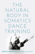 Cover for The Natural Body in Somatics Dance Training