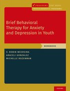 Cover for Brief Behavioral Therapy for Anxiety and Depression in Youth
