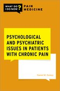 Cover for Psychological and Psychiatric Issues in Patients with Chronic Pain - 9780197544631