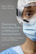 Cover for Overcoming Secondary Stress in Medical and Nursing Practice