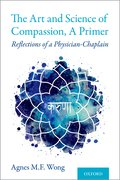 Cover for The Art and Science of Compassion, A Primer
