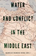 Cover for Water and Conflict in the Middle East