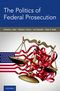 Cover for The Politics of Federal Prosecution