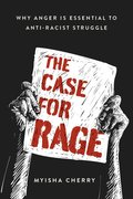 Cover for The Case for Rage
