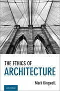 Cover for The Ethics of Architecture