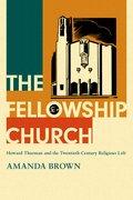 Cover for The Fellowship Church - 9780197565131