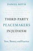 Cover for Third-Party Peacemakers in Judaism - 9780197566770