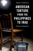 Cover for American Torture from the Philippines to Iraq