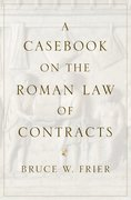 Cover for A Casebook on the Roman Law of Contracts - 9780197573228