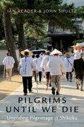 Cover for Pilgrims Until We Die
