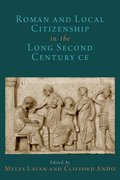 Cover for Imperial and Local Citizenship in the Long Second Century CE
