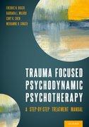 Cover for Trauma Focused Psychodynamic Psychotherapy - 9780197574355