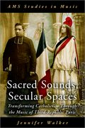 Cover for Sacred Sounds, Secular Spaces