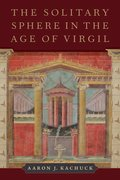 Cover for The Solitary Sphere in the Age of Virgil