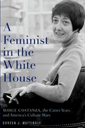 Cover for A Feminist in the White House
