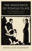 Cover for The Innocence of Pontius Pilate