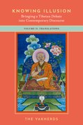 Cover for Knowing Illusion: Bringing a Tibetan Debate into Contemporary Discourse
