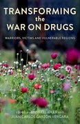 Cover for Transforming the War on Drugs
