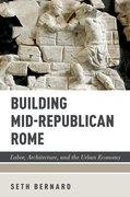 Cover for Building Mid-Republican Rome