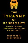 Cover for The Tyranny of Generosity