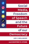 Cover for Social Media, Freedom of Speech, and the Future of our Democracy